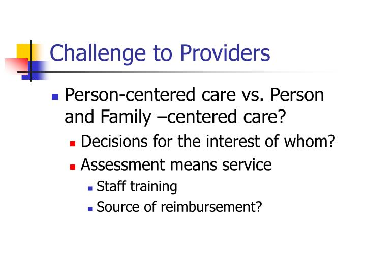 Challenge to Providers