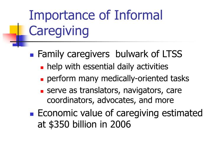 Importance of Informal Caregiving