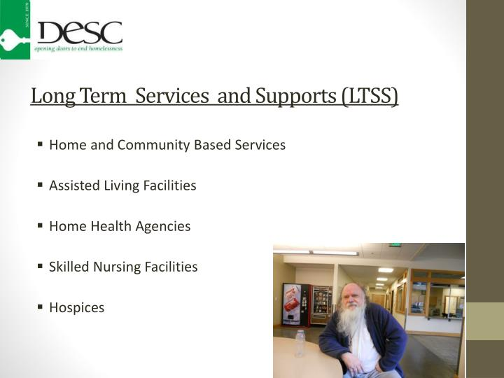Long Term  Services  and Supports (LTSS)