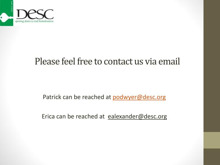 Please feel free to contact us via email