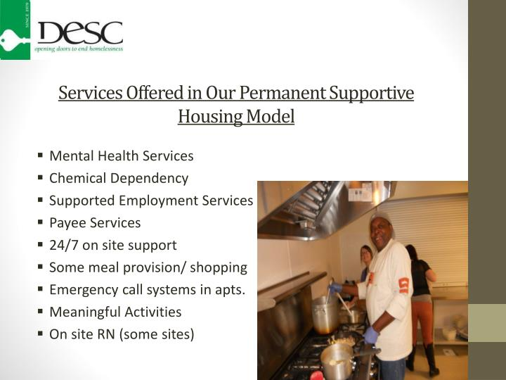 Services Offered in Our Permanent Supportive Housing Model