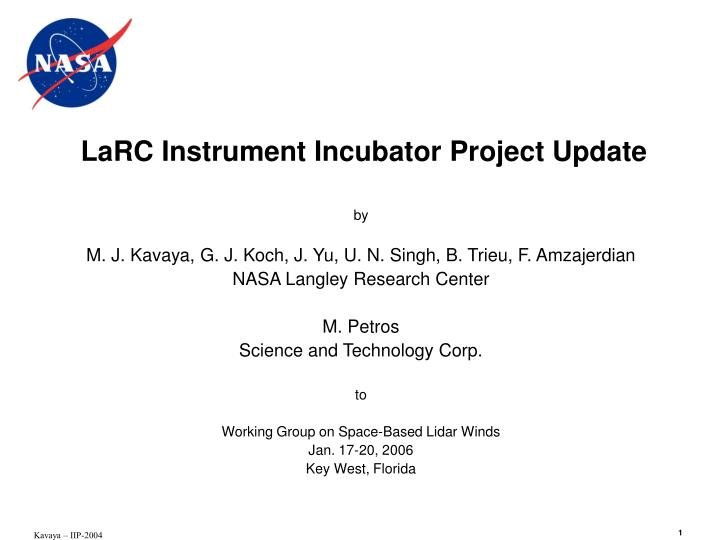 Larc instrument incubator project update