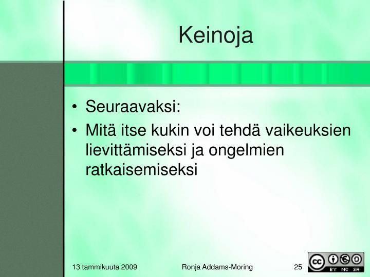 Keinoja