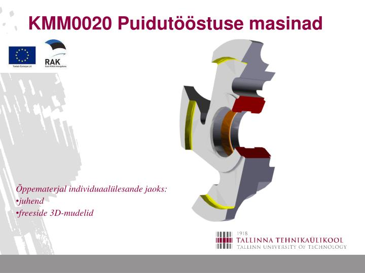 KMM0020 Puidutööstuse masinad