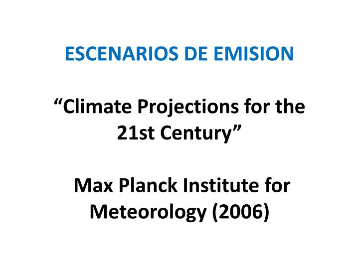 ESCENARIOS DE EMISION