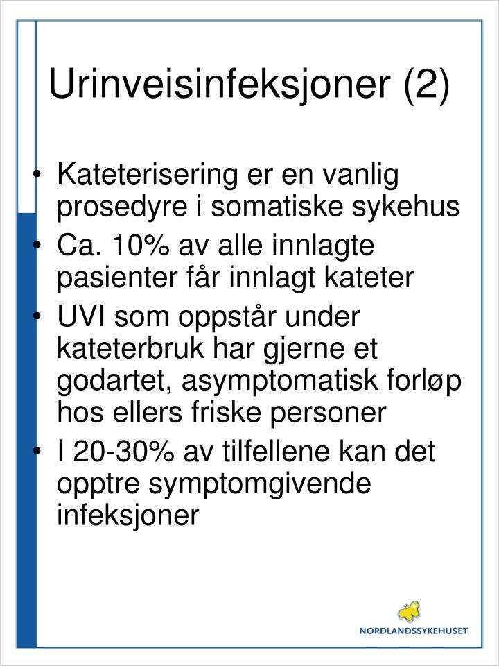 Urinveisinfeksjoner (2)