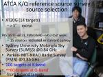 atca k q reference source survey source selection