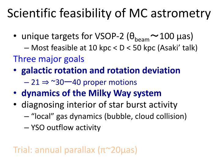 Scientific feasibility of MC astrometry