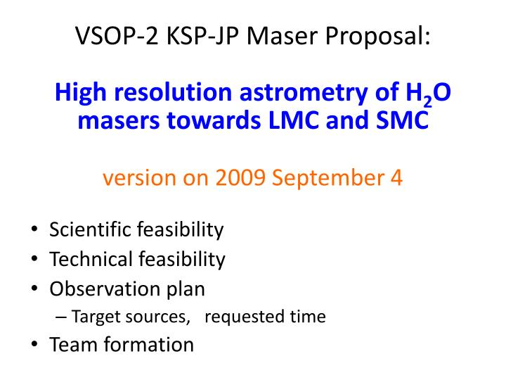 VSOP-2 KSP-JP Maser Proposal: