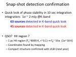 snap shot detection confirmation