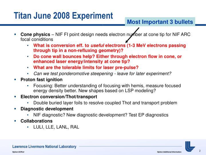 Titan June 2008 Experiment