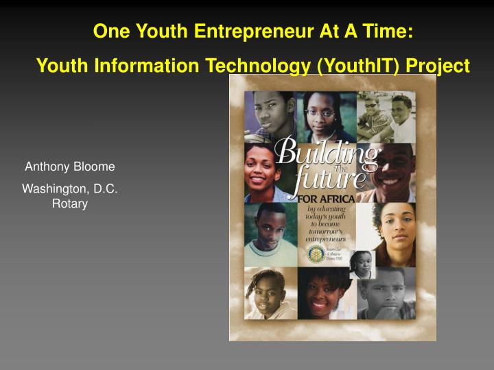 One Youth Entrepreneur At A Time: