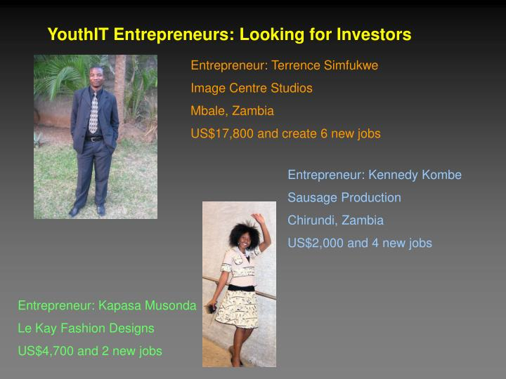 YouthIT Entrepreneurs: Looking for Investors