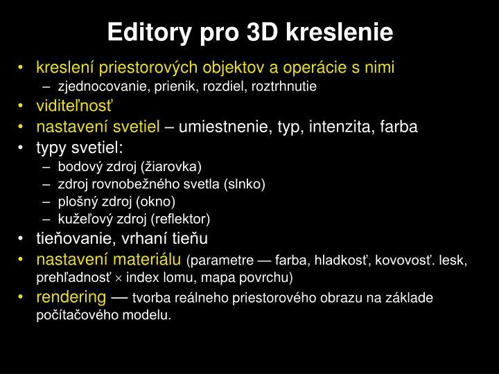 Editory pro 3D kreslenie