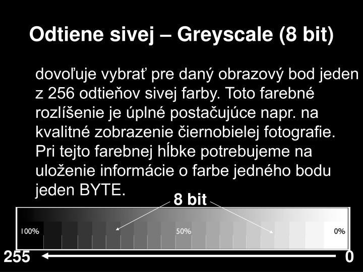 Odtiene sivej – Greyscale