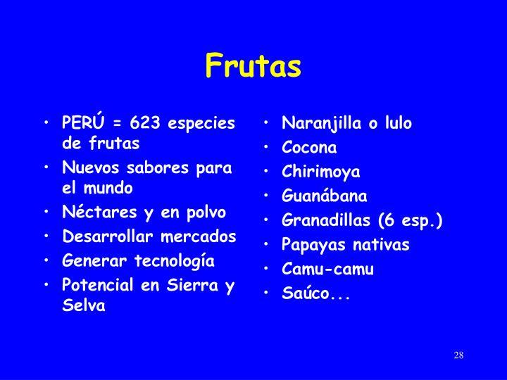 PERÚ = 623 especies de frutas