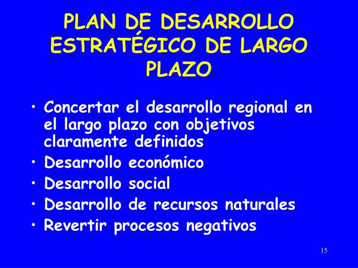 PLAN DE DESARROLLO ESTRATÉGICO DE LARGO PLAZO