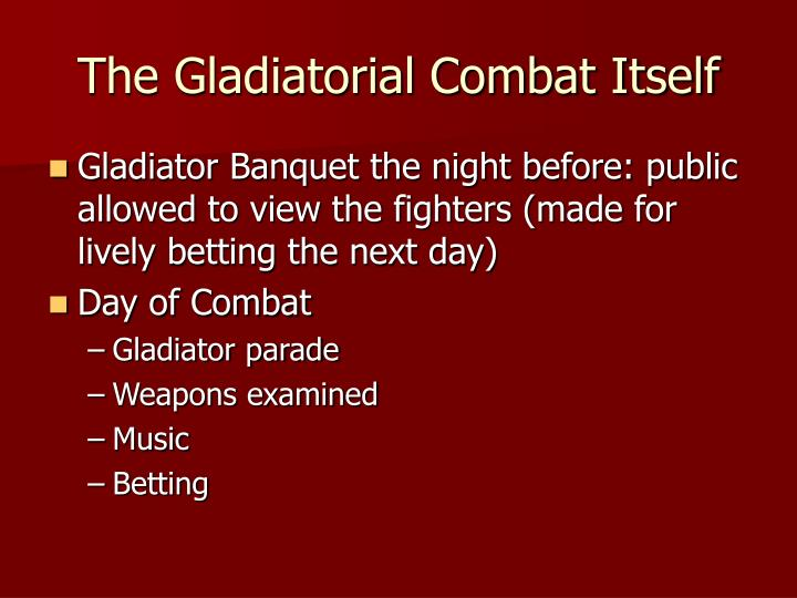 The Gladiatorial Combat Itself