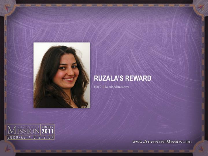 RUZALA'S REWARD