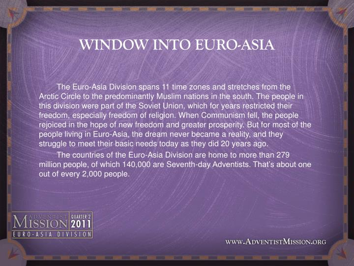 Window into euro asia