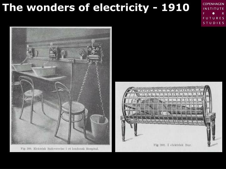 The wonders of electricity - 1910