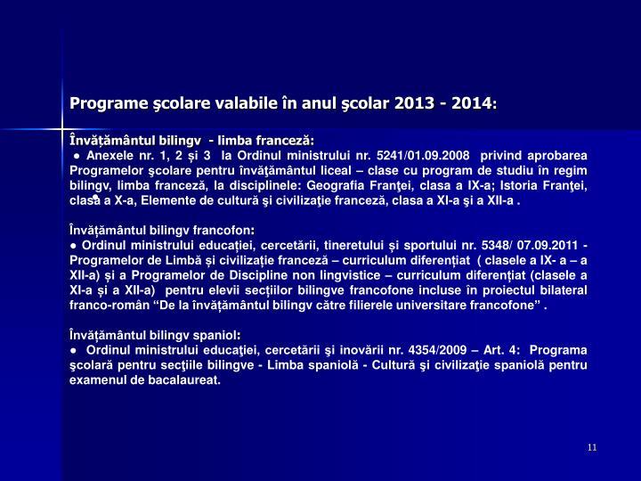 Programe şcolare valabile în anul şcolar 2013 - 2014