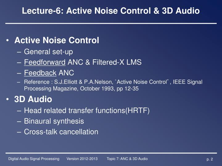 Lecture-6: Active Noise Control & 3D Audio