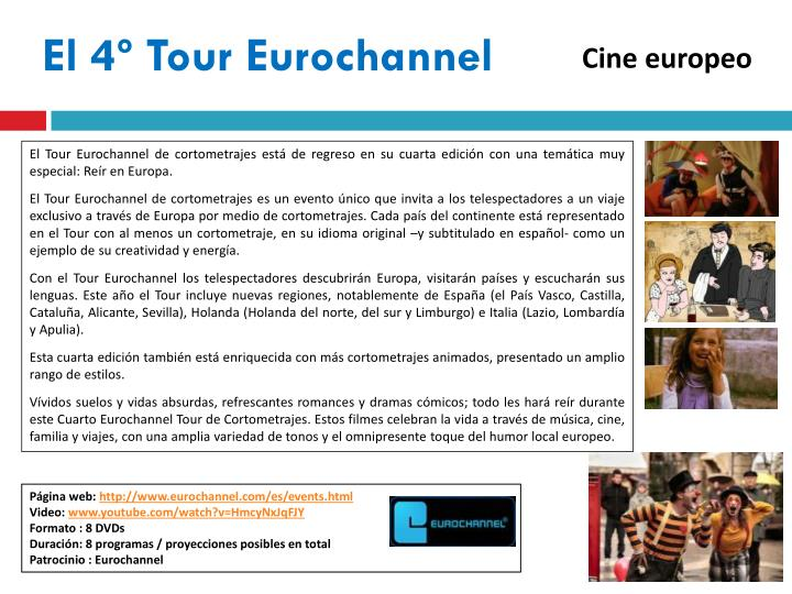 El 4º Tour Eurochannel