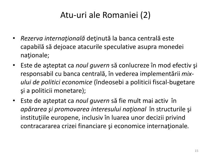 Atu-uri ale Romaniei (2)