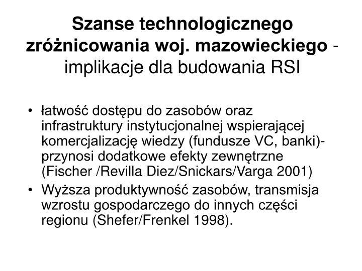 Szanse technologicznego zróżnicowania woj. mazowieckiego