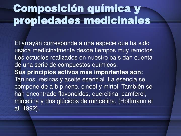 Composición química y propiedades medicinales