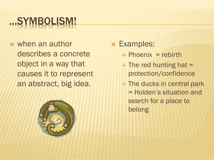 …Symbolism!