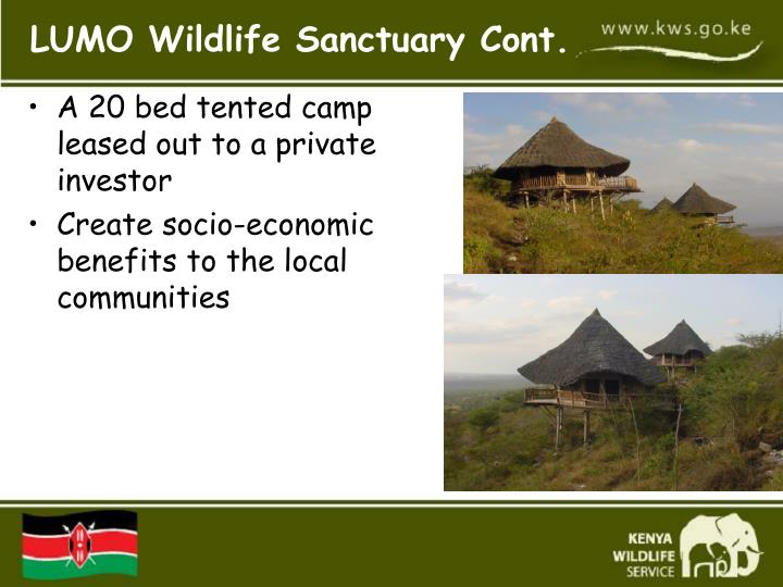 A 20 bed tented camp leased out to a private investor