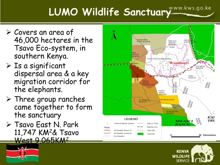 Covers an area of 46,000 hectares in the Tsavo Eco-system, in southern Kenya.