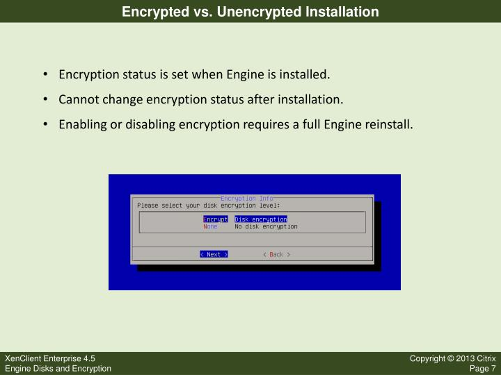 Encrypted vs. Unencrypted Installation