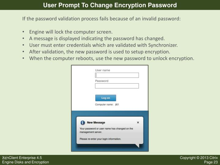 User Prompt To Change Encryption Password