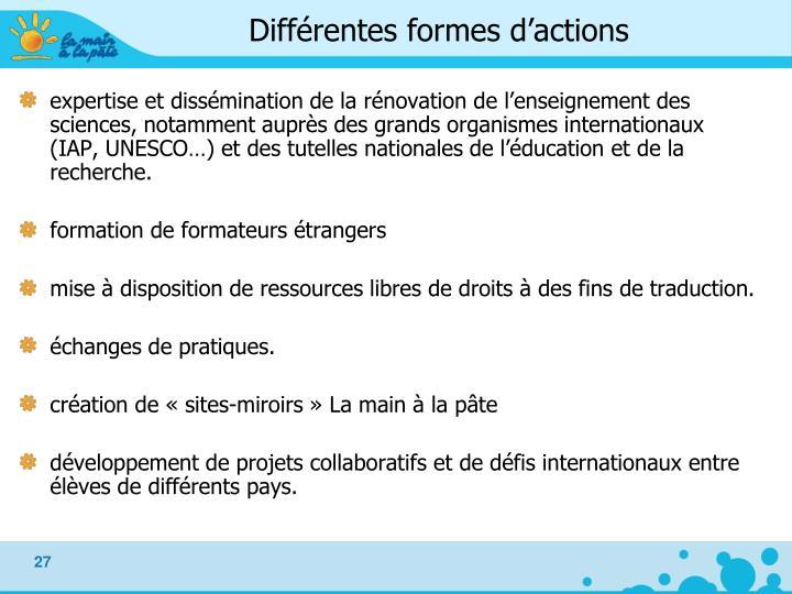 Différentes formes d'actions
