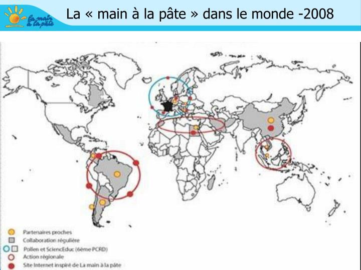 La «main à la pâte» dans le monde -2008