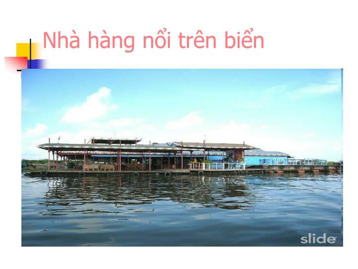 Nhà hàng nổi trên biển