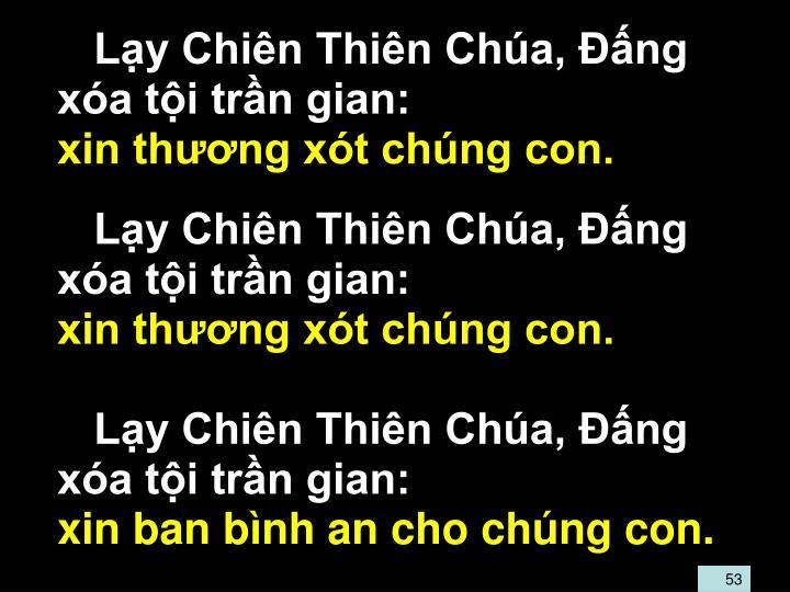 Ly Chin Thin Cha, ng xa ti trn gian: