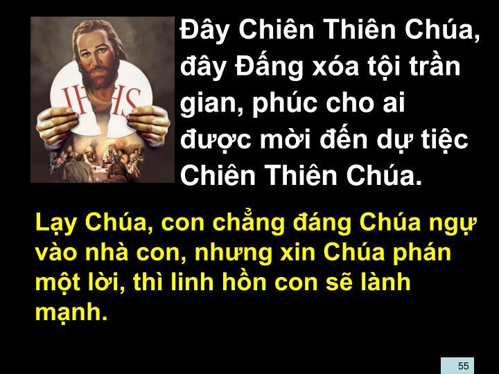 Ly Cha, con chng ng Cha ng vo nh con, nhng xin Cha phn mt li, th linh hn con s lnh mnh.