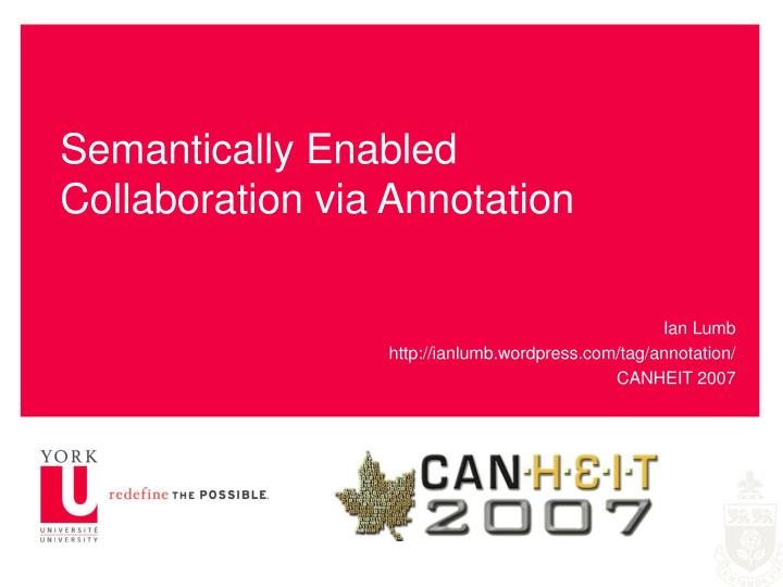 Semantically enabled collaboration via annotation
