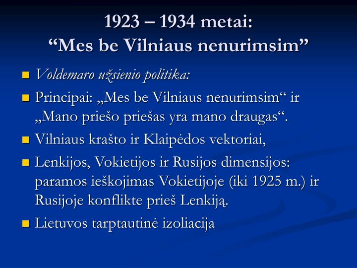 1923 – 1934 metai: