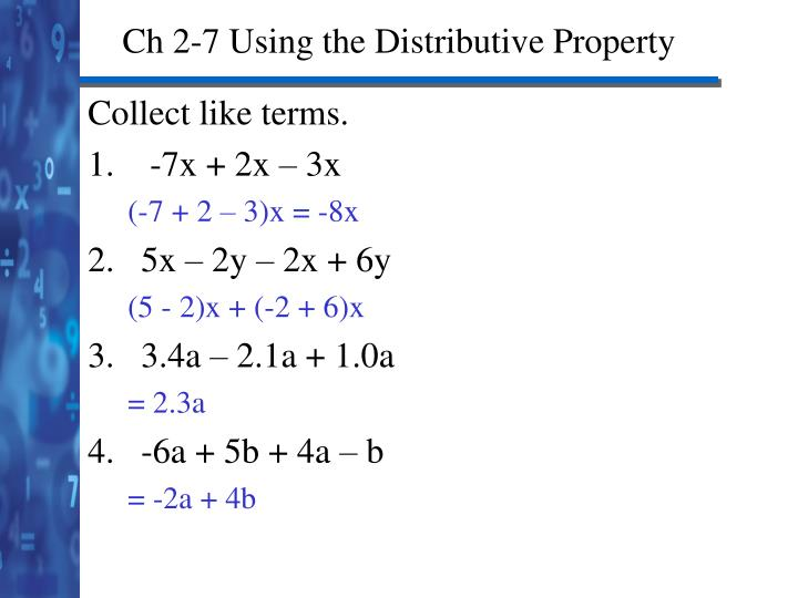 Ch 2-7 Using the Distributive Property
