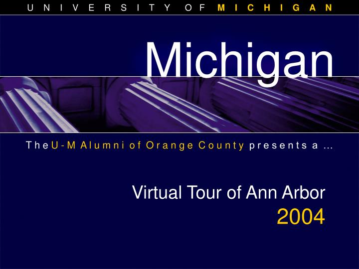 Virtual tour of ann arbor 2004