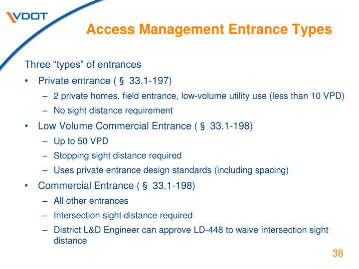 Access Management Entrance Types