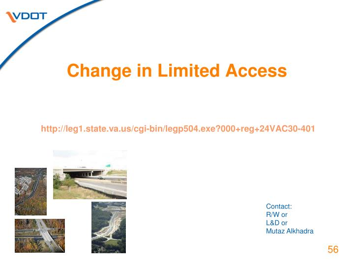 Change in Limited Access