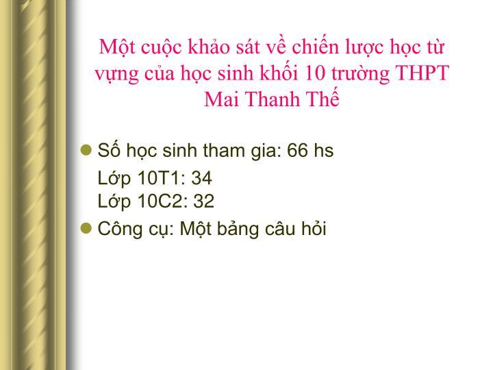Mt cuc kho st v chin lc hc t vng ca hc sinh khi 10 trng THPT Mai Thanh Th