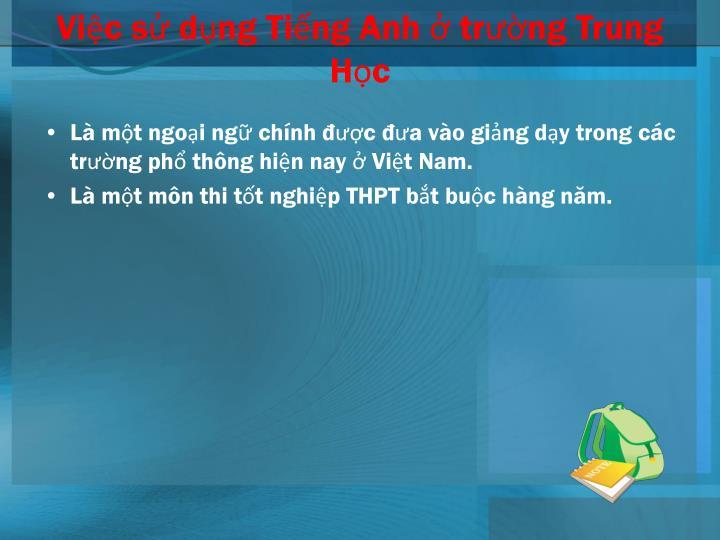 Vic s dng Ting Anh  trng Trung Hc