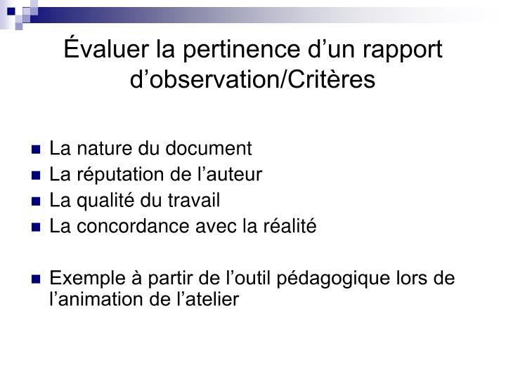Évaluer la pertinence d'un rapport d'observation/Critères